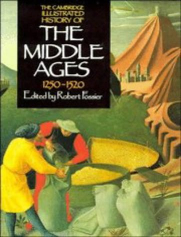 The Cambridge Illustrated History Of The Middle Ages, 1250-1520