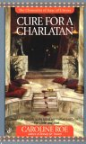 Cure For A Charlatan by Caroline Roe