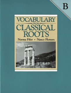 Vocabulary From Classical Roots Book B   Answer Key Only