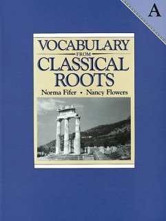 Vocabulary From Classical Roots A: Answer Key