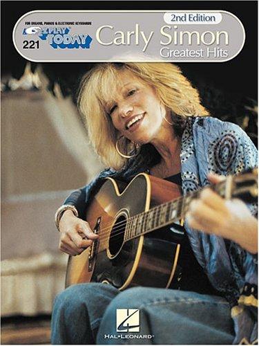 Carly Simon - Greatest Hits: E-Z Play Today Volume 221