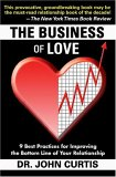 The Business Of Love: 9 Best Practices For Improving The Bottom Line Of Your Relationship
