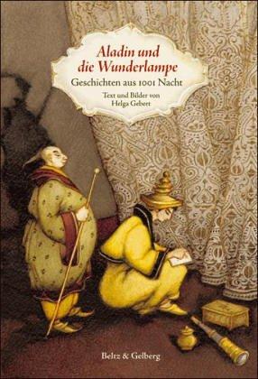 Aladin und die Wunderlampe: Geschichten aus Tausendundeiner Nacht