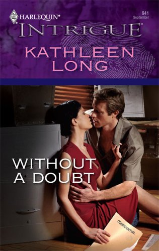 Without A Doubt (Harlequin Intrigue Series)