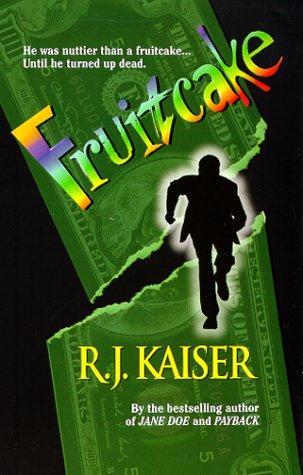 Fruitcake by R.J. Kaiser