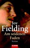 Am seidenen Faden by Joy Fielding