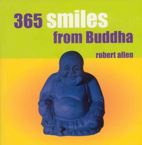 365 Smiles from Buddha by Robert Allen