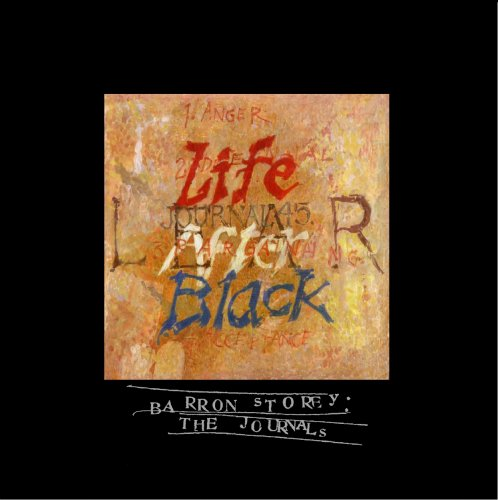 "Journal #45: ""Life After Black"""