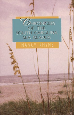 Chronicles of the South Carolina Sea Islands