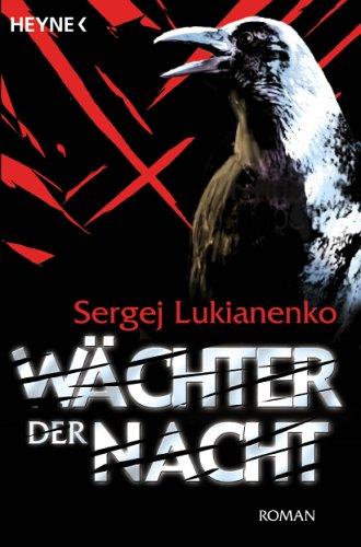 Wächter der Nacht by Sergei Lukyanenko