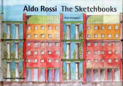 Aldo Rossi: The Sketchbooks 1990-1997