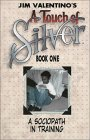 Touch of Silver Book 1