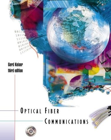 Optical Fiber Communications [With CDROM] by Gerd Keiser
