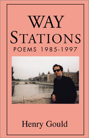 Way Stations by Henry Gould