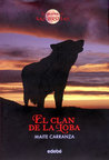 El clan de la loba (La Guerra de las Brujas, #1)