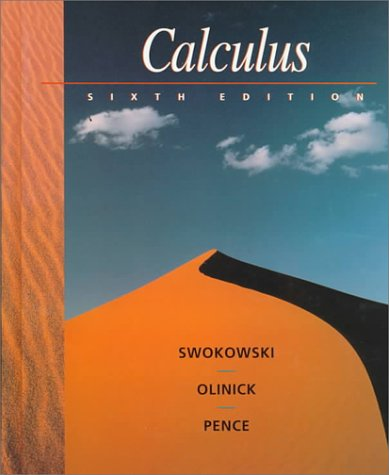calculus by earl w swokowski rh goodreads com Calculus Worksheets with Solutions Calculus Book Solutions
