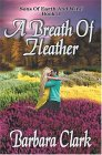 A Breath Of Heather (Sons of Earth and Wind, #2)