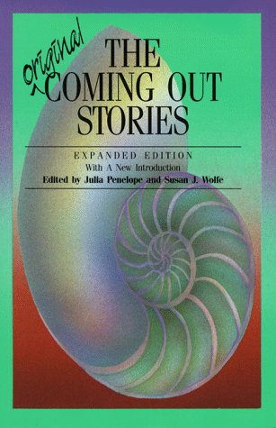 The Original Coming Out Stories