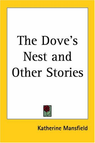 The Dove's Nest And Other Stories