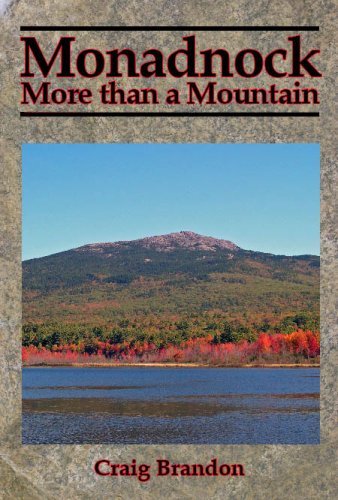 Monadnock: More than a Mountain