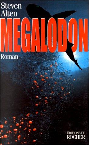 Megalodon by Steve Alten