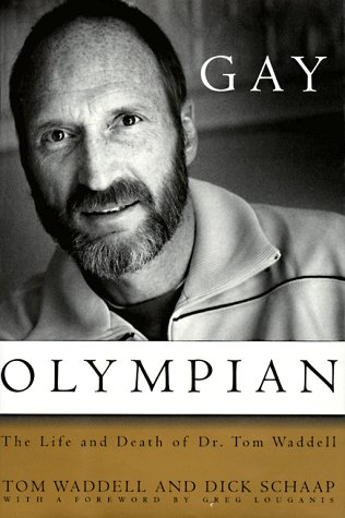Gay Olympian by Tom Waddell