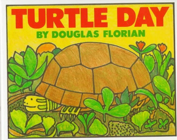 Turtle Day by Douglas Florian