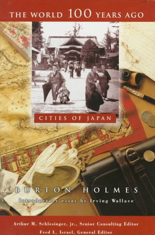 Cities of Japan (The World 100 Years Ago)