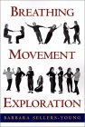 Breathing Movement Exploration by Barbara Sellers-Young
