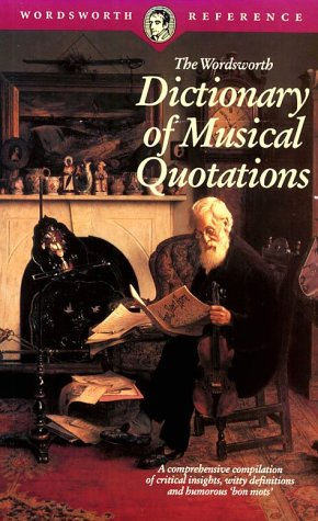 Dictionary of Musical Quotations by Derek Watson