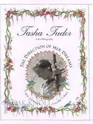 Tasha Tudor: The Direction Of Her Dreams