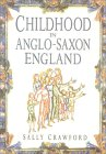 Childhood In Anglo Saxon England