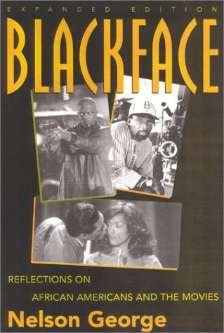 Blackface: Reflections On African Americans And The Movies