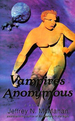 Vampires Anonymous by Jeffrey N. McMahan