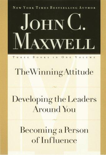Ultimate Leadership 3-in-1 by John C. Maxwell