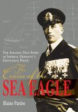 The Cruise of the Sea Eagle by Blaine Lee Pardoe