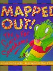 Mapped Out!: The Search for the Snookums [With Actual]