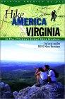 Hike America Virginia: An Atlas of Virginia's Greatest Hiking Adventures