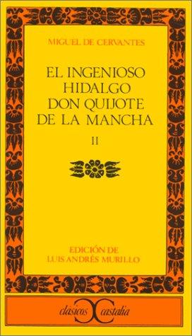 El Ingenioso Hidalgo Don Quijote de la Mancha, Tomo 2