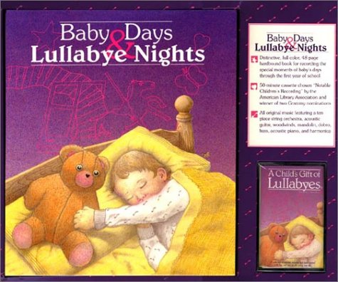 Baby Days and Lullabye Nights