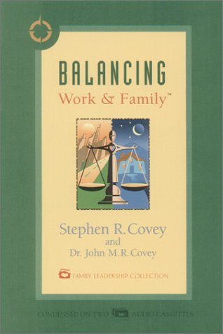 Balancing Work & Family [Abridged]