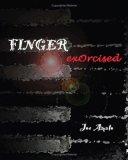 Finger Exorcised