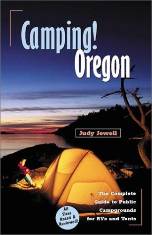 Camping! Oregon by Judy Jewell