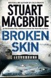 Broken Skin (Logan McRae, #3)