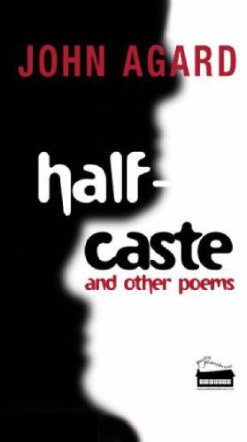 Half Caste and Other Poems