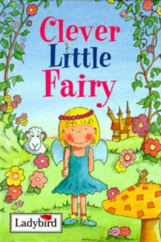 Clever Little Fairy by Nicola Baxter