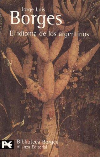 Resultado de imagen para El idioma de los argentinos