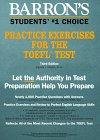 Barron's Practice Exercises for the TOEFL Test