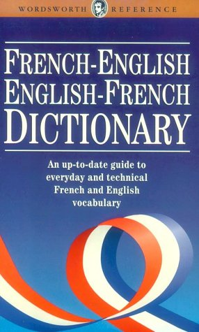 English French/French English Dictionary (Wordsworth Reference) (Wordsworth Reference)