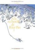 A la recherche de Peter Pan 1 (A la recherche de Peter Pan #1)